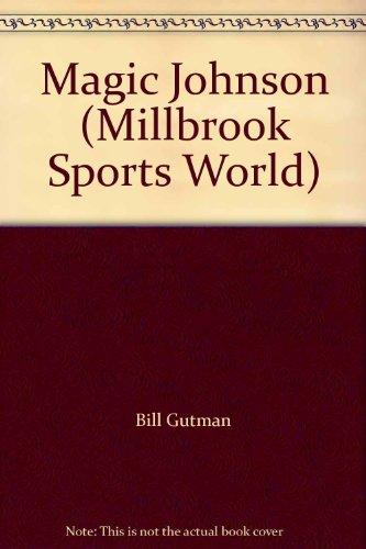 Magic Johnson (Millbrook Sports World): Bill Gutman
