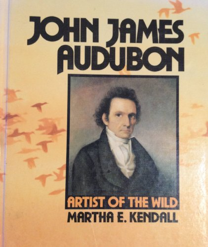 John James Audubon (Gateway Greens): Martha E. Kendall