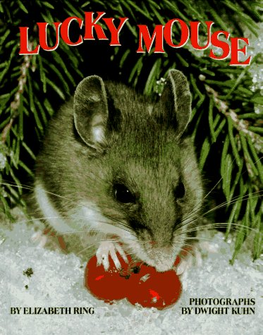Lucky Mouse: Elizabeth Ring/Dwight Kuhn