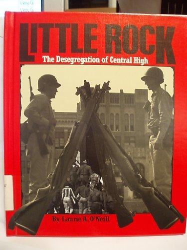 Little Rock (Spotlight on American History): Laurie A. O'Neill