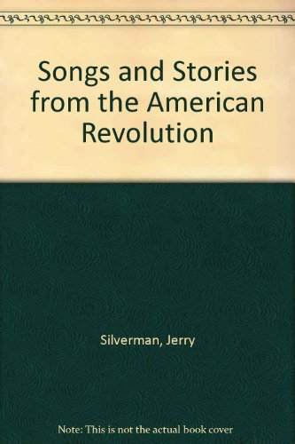 9781562944292: Songs and Stories of the American Revolution