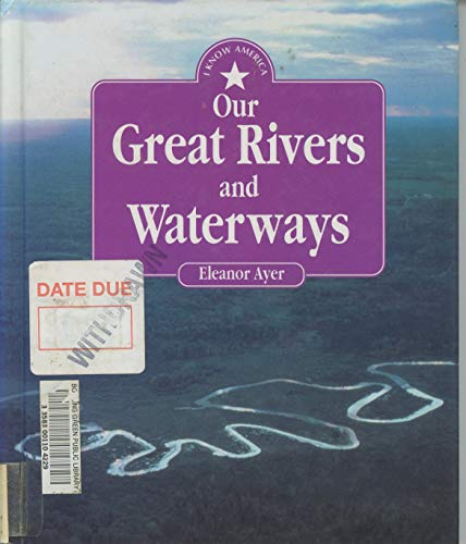 9781562944414: Our Great Rivers And Waterways (I Know America)