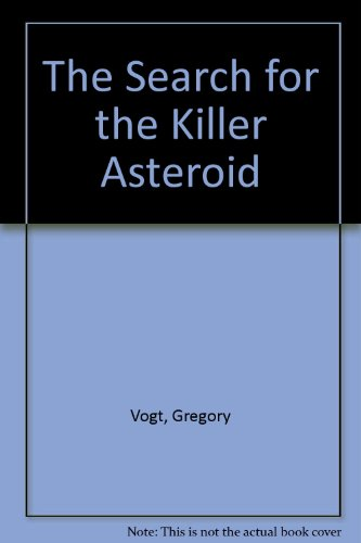 9781562944483: Search For The Killer Asteriod