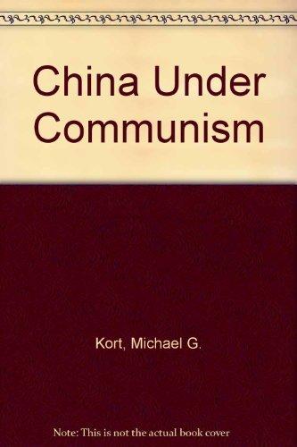 China Under Communism: Michael G. Kort