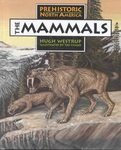 9781562945466: Mammals, The (Prehistoric North America)