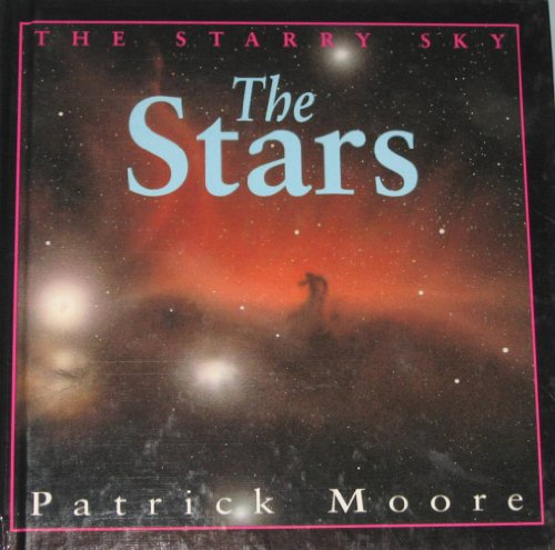 Starry Sky: Stars, The (9781562946234) by Patrick Moore