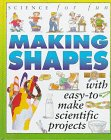Science For Fun: Making Shapes: Gibson, Gary