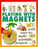 9781562946333: Science For Fun: Magnets