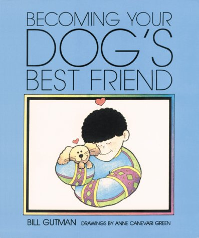 9781562946616: Becoming Your Dog'S Best Frien (Pet Friends)