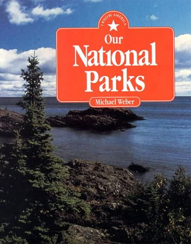 9781562946807: Our National Parks (Pb) (I Know America)