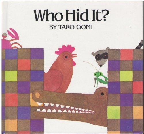 Who Hid It?: Hc/Bomc (1562947079) by Taro Gomi