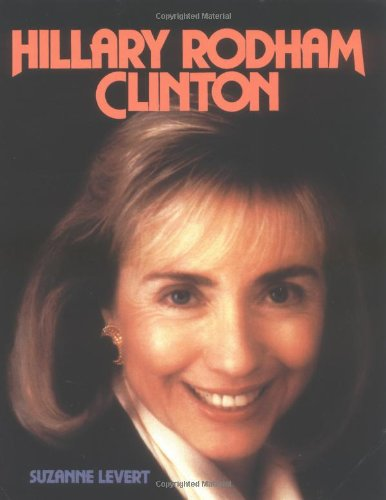 Hillary Clinton, Trd (Pb) (Gateway Biographies): Levert, Suzanne