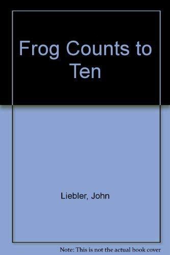 9781562947392: Frog Counts To Ten, Trd