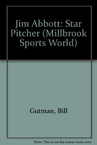 9781562948238: Jim Abbott (Pb) (Millbrook Sports World)