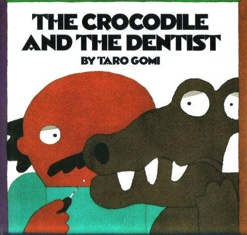 9781562948450: The Crocodile and the Dentist