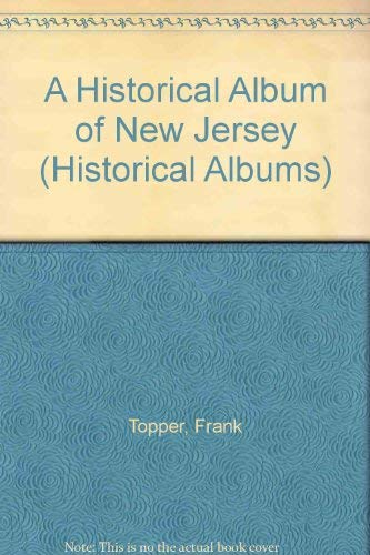 9781562948498: Historical Album Of New Jersey (Historical Albums)