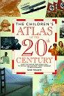 9781562948856: The Children's Atlas of the 20th Century
