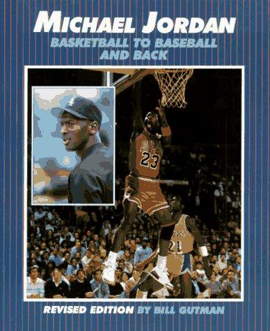 9781562949020: Michael Jordan: Basketball to Baseball and Back