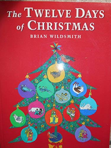 The Twelve Days of Christmas (1562949071) by Brian Wildsmith