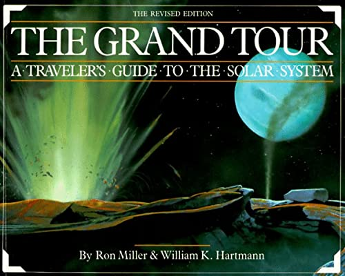 9781563050312: The Grand Tour: A Traveler's Guide to the Solar System