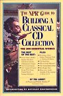 9781563050510: The NPR Guide to Building a Classical CD Collection