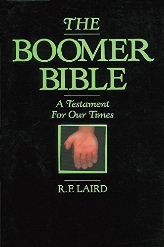 9781563050756: The Boomer Bible: A Testament for Our Times