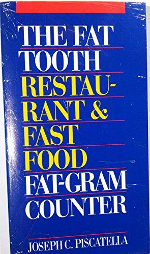 The Fat Tooth Fat Gram Counter: Piscatella, Joseph C.