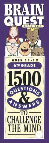 9781563052637: Brain Quest: 1500 Questions & Answers to Challenge the Mind/6th Grade/Ages 11-12/Deck 1 & 2