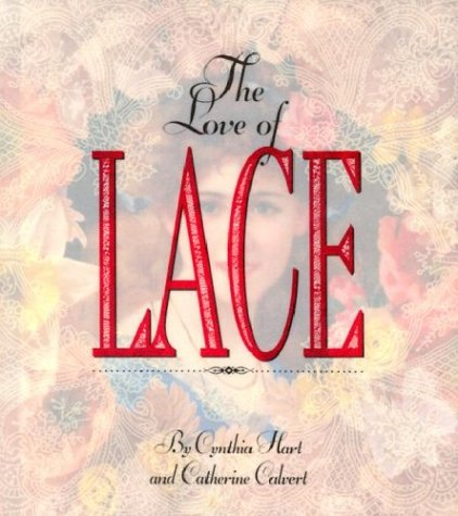 The Love of Lace: Cynthia Hart, Catherine