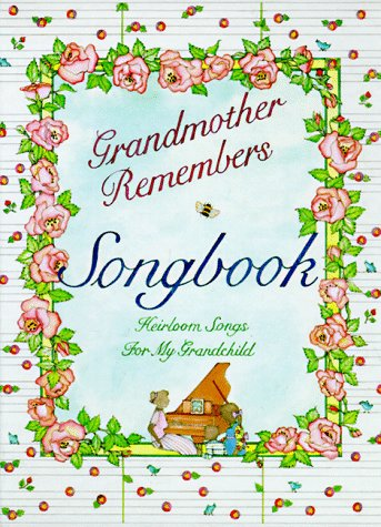 Grandmother Remembers Songbook (1563053160) by Judith Levy; Judy Pelikan