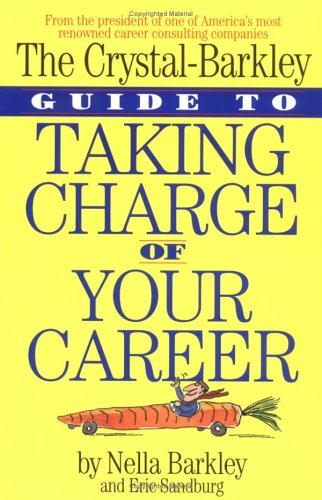 9781563054952: The Crystal-Barkley Guide to Taking Charge of Your Career