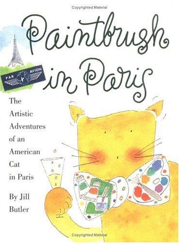 9781563055249: Paintbrush in Paris: The Artistic Adventures of an American Cat in Paris