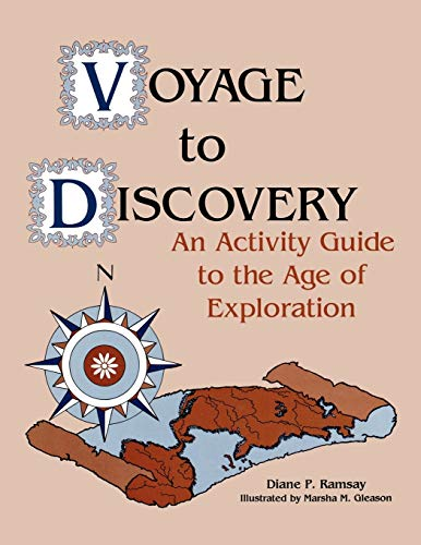 9781563080630: Voyage to Discovery: An Activity Guide to the Age of Exploration