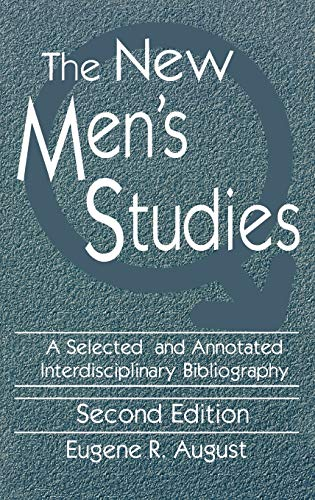 9781563080845: The New Men's Studies: A Selected and Annotated Interdisciplinary Bibliography