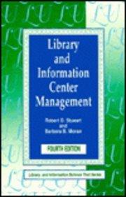 9781563081347: Library and Information Center Management (Library Science Text Series)