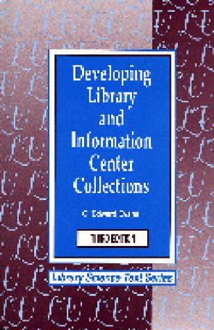 9781563081835: Developing Library and Information Center Collections (Library Science Text Series)