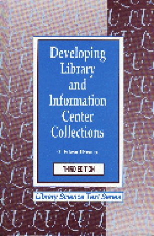 9781563081873: Developing Library and Information Center Collections (Library Science Text Series)