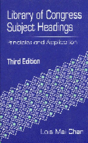 9781563081958: Library of Congress Subject Headings: Principles and Application (Library and Information Science Text)