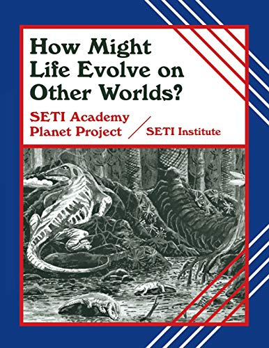 9781563083259: How Might Life Evolve on Other Worlds? (Life in the Universe (Paperback))