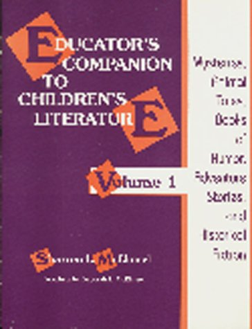 9781563083297: Educator's Companion to Children's Literature, Volume 1: Mysteries, Animal Tales, Books of Humor, Adventure Stories, and Historical Fiction
