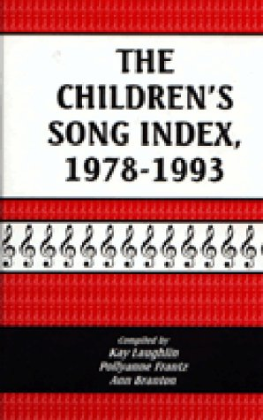 9781563083327: The Children's Song Index, 1978-1993