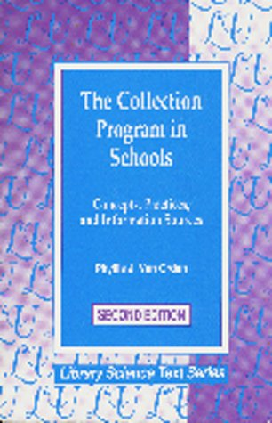 9781563083341: The Collection Program in Schools: Concepts, Practices, and Information Sources