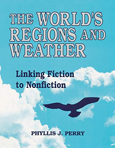 9781563083389: The World's Regions and Weather: Linking Fiction to Nonfiction (America's Game)