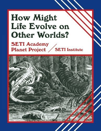 9781563084133: How Might Life Evolve on Other Worlds? (Life in the Universe (Paperback))