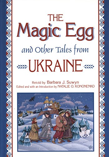 9781563084256: The Magic Egg and Other Tales from Ukraine (World Folklore)