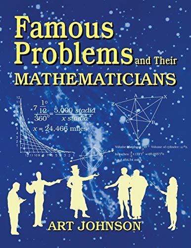 9781563084461: Famous Problems and Their Mathematicians (Teacher Ideas Press)