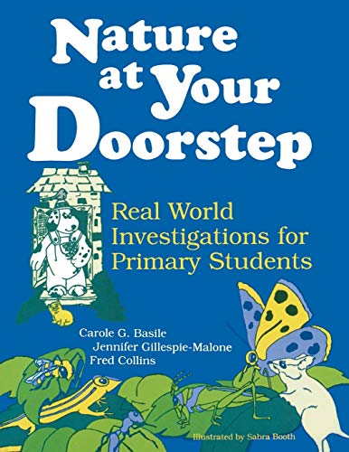 9781563084553: Nature at Your Doorstep: Real World Investigations