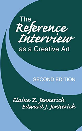 9781563084669: The Reference Interview As a Creative Art: 2nd Edition