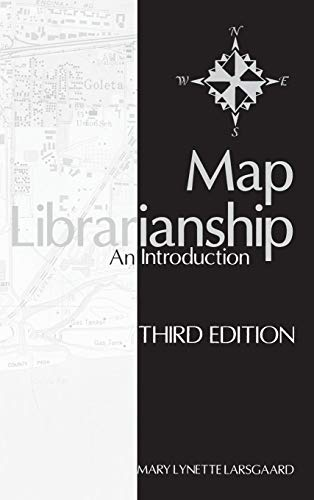 9781563084744: Map Librarianship: An Introduction