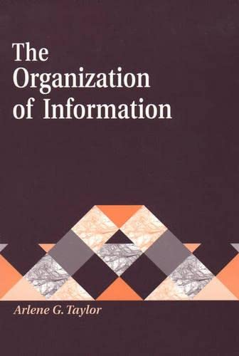 9781563084935: The Organization of Information (Library and Information Science Text Series)